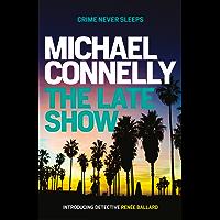 The Late Show (RENEE BALLARD Book 1)