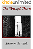 The Wicked Thorn