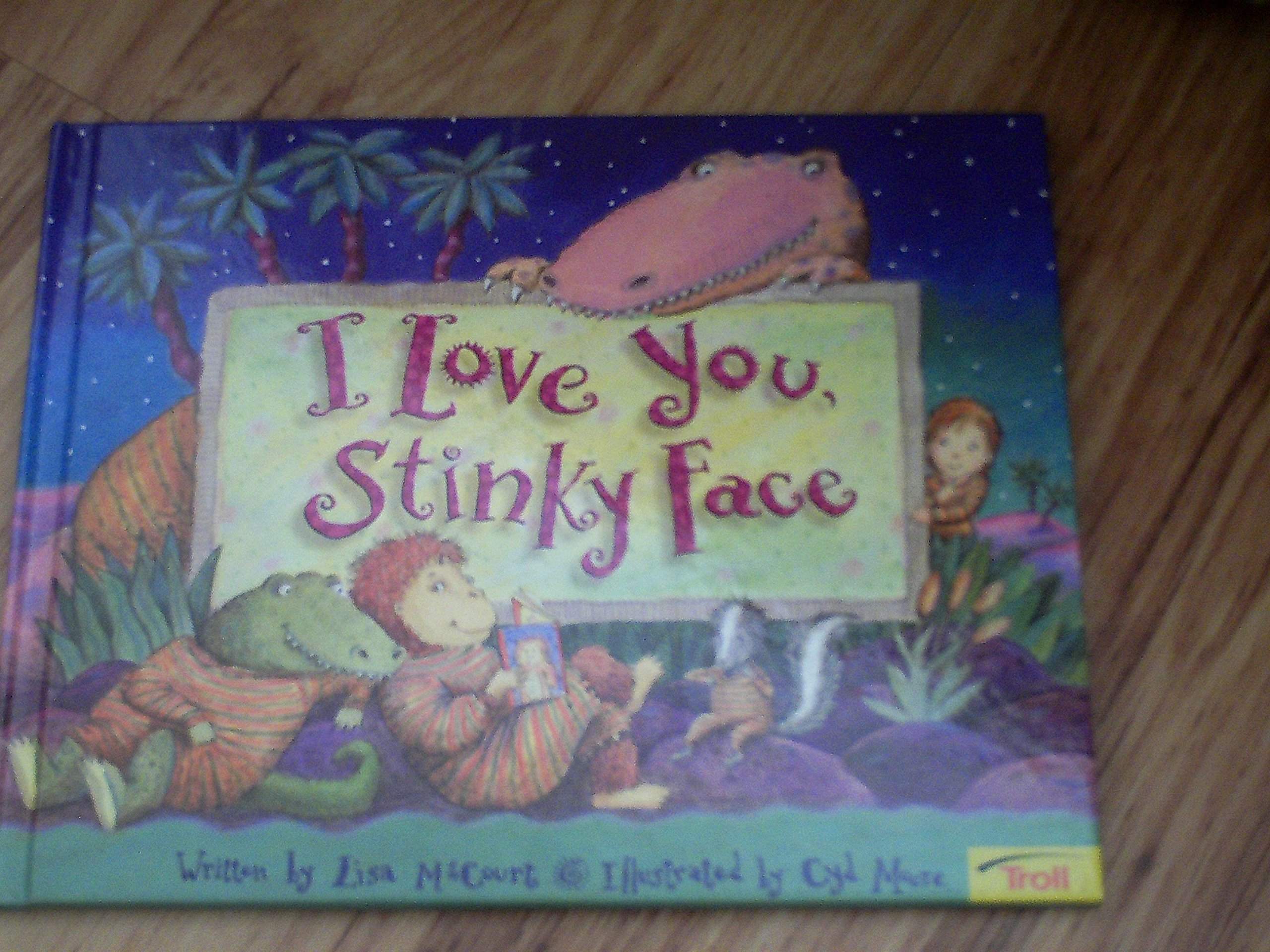 I Love You Stinky Face product image