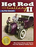 2: Hot Rod Gallery II: More Great Photos and Stories from Hot Rodding's Golden Years