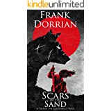 Scars of the Sand: A Tale of the Blackshield Dogs (Tales of the Blackshield Dogs)