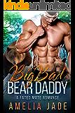 Big Bad Bear Daddy: A Fated Mate Romance