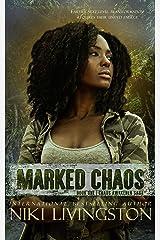 Marked Chaos: A Dystopian Fantasy Adventure (Chaos Awakened Saga Book 1) Kindle Edition