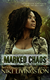 Marked Chaos: A Dystopian Fantasy Adventure (Chaos Awakened Saga Book 1)