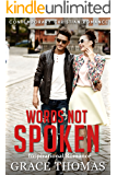 Contemporary Christian Romance: Words Not Spoken (Inspirational Romance)