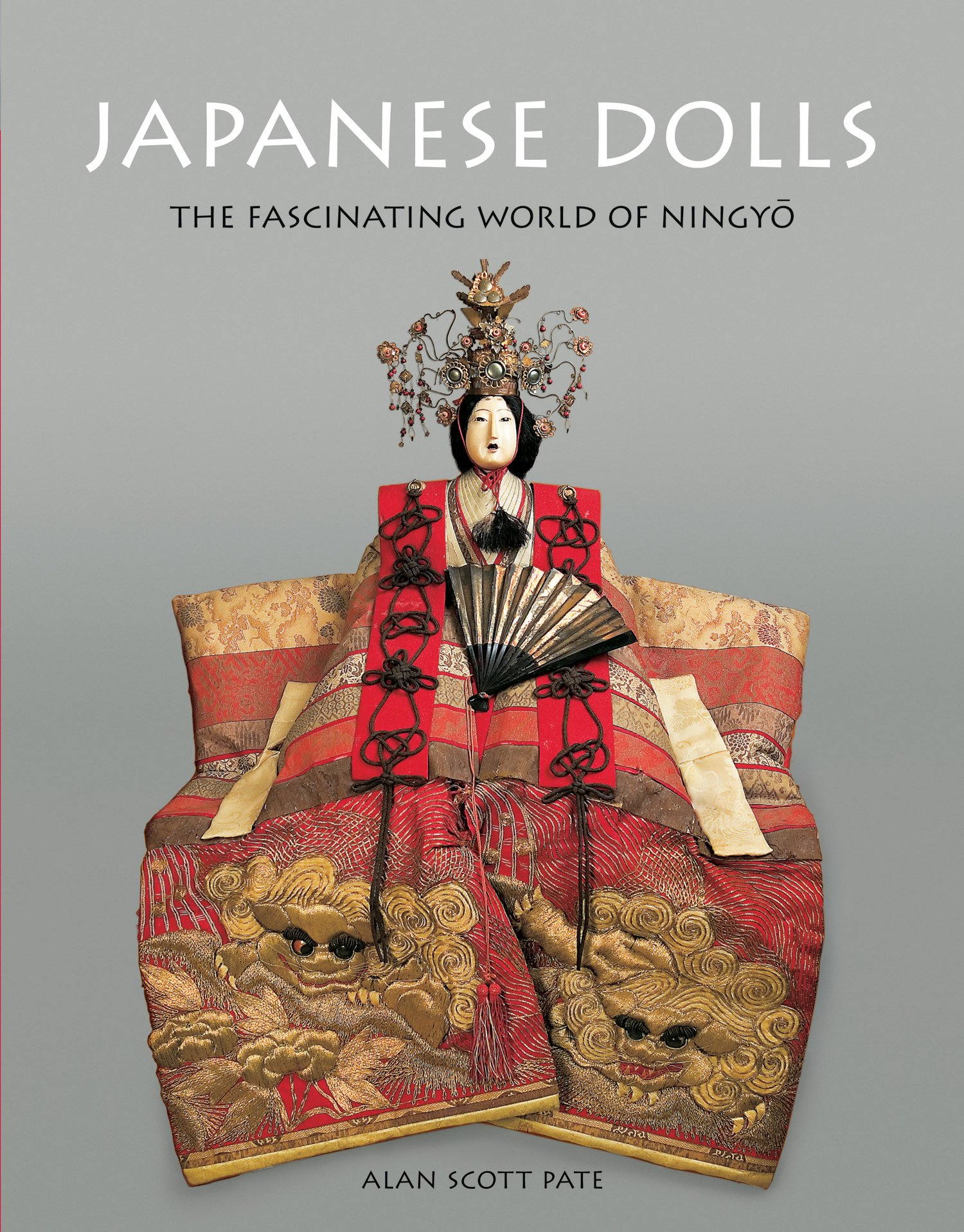 Japanese Dolls: The Fascinating World of Ningyo por Alan Scott Pate