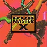 DUB MASTER X