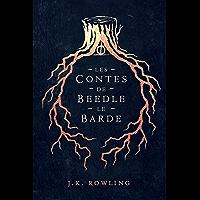 Les Contes de Beedle le Barde (La Bibliothèque de Poudlard)