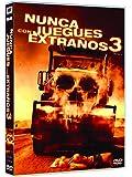 Nunca Juegues Con Extraños 3 [DVD]
