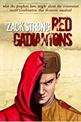 Red Gadiantons: What the Prophets Have Taught about the Communist Secret Combination that Threatens Mankind Kindle Edition