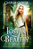 Lost in Beauty (Children of the King Book 5)