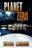 Planet Zero (Kyra Sarin Book 2)