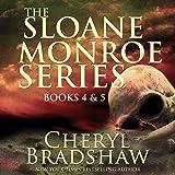 Sloane Monroe Series Set Two: Books 4-5