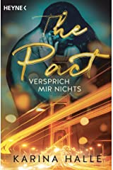 The Pact: Versprich mir nichts ... - Roman (Being with you-Serie 1) (German Edition)