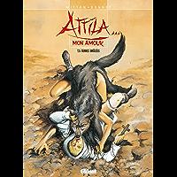 Attila mon amour - Tome 05 : Terre brûlées (French Edition)