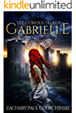 The Curious Tale of Gabrielle: YA Paranormal Fantasy