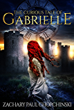 The Curious Tale of Gabrielle: YA Time Travel Fantasy