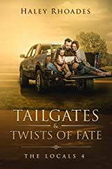 Tailgates & Twists of Fate (The Locals Book 4) Kindle Edition