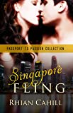 Singapore Fling (Passport To Passion Collection Book 2)
