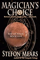 Magician's Choice (Rise of Magic Book 1) Kindle Edition