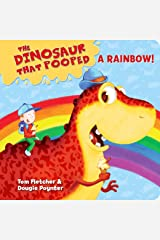 The Dinosaur That Pooped A Rainbow! Board book