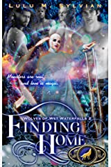 Finding Home (Wolves of Wet Waterfalls Book 2) Kindle Edition