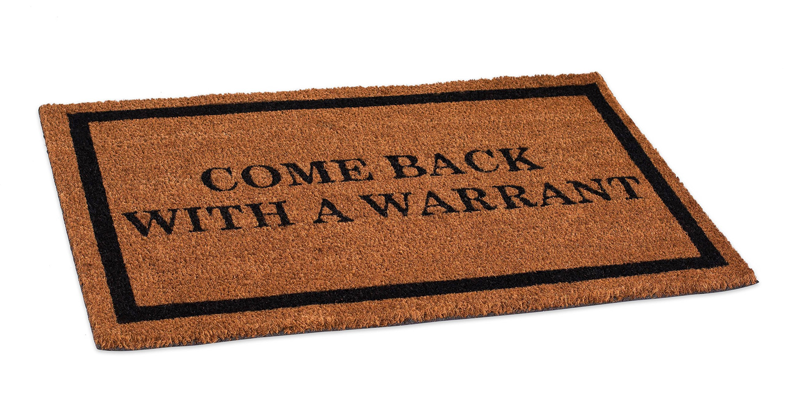 BirdRock Home Come Back With a Warrant Coir Doormat | 18 x 30 Inch | Standard Welcome Mat with Black Border and Natural Fade | Vinyl Backed | Outdoor