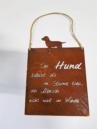 Edelrost Spruchschild Mit einem Hund Wandtafel Metallschild Gartenschild Garten