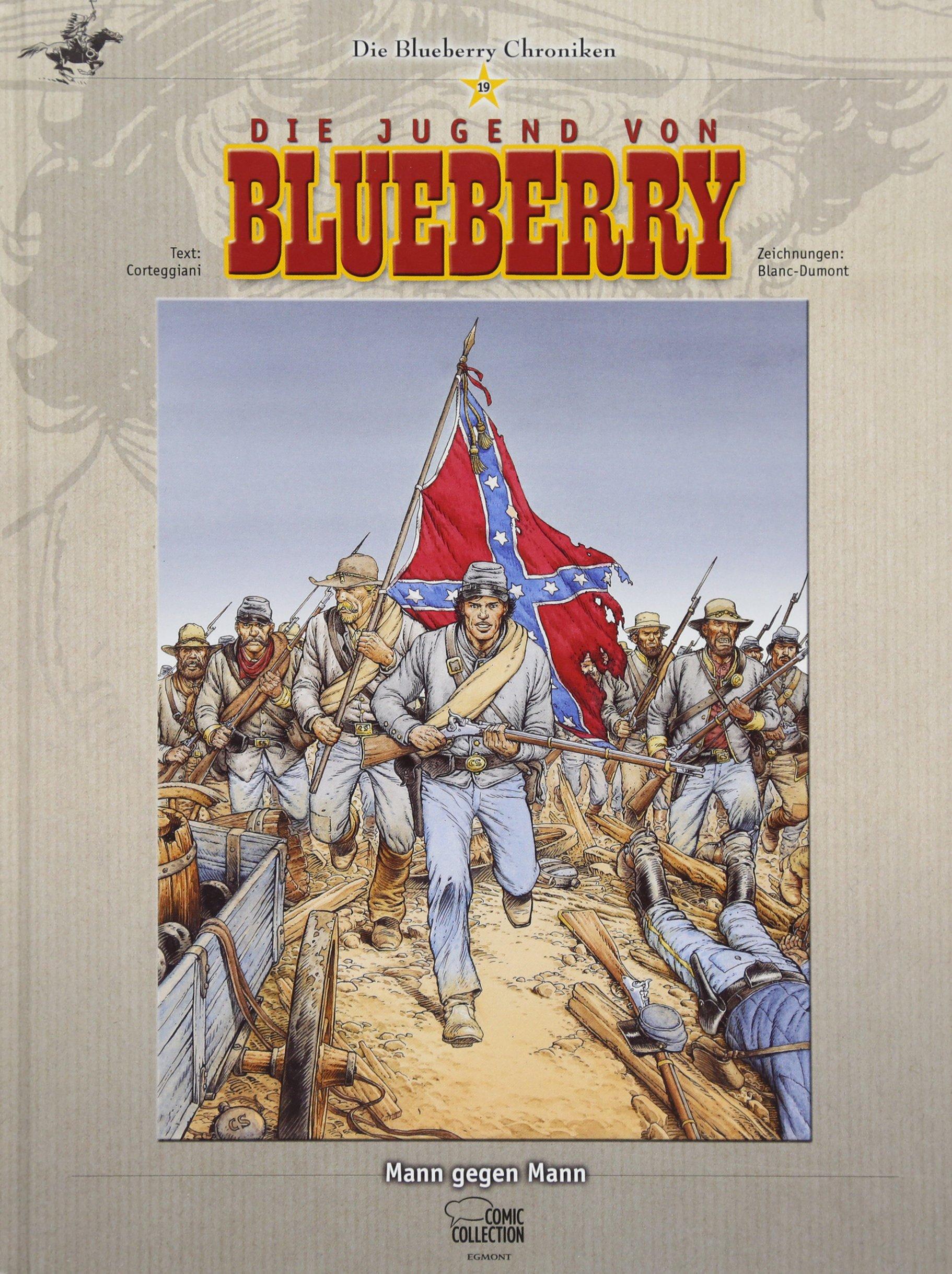 Blueberry Chroniken 19  Mann Gegen Mann