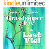 Grasshopper Eye and the Lost Vial (Hollows on the Bayou Book 1)