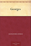 Georges (French Edition)