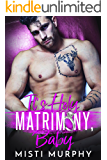 It's Holy Matrimony, Baby (The Casey Brothers Series)