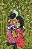 Jaya and Rasa. A Love Story
