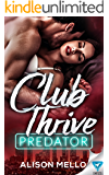 Club Thrive: Predator (The Club Thrive Series Book 5)