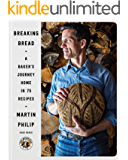 Breaking Bread: A Baker's Journey Home in 75 Recipes