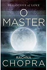 O Master: Dialogues of love Kindle Edition