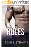 His Rules (Standalone Romance - One Night Stand Series Book 1)