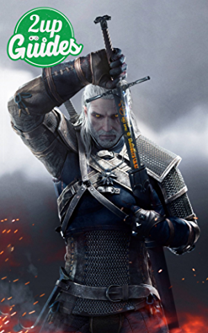 The Witcher 3: Wild Hunt Strategy Guide & Game Walkthrough � Cheats; Tips; Tricks; AND MORE!