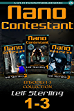 Nano Contestant - Episodes 1-3 Collection: The Cyberpunk Anthology of a Marine's Technothriller Futuristic Science Fiction Adventure (Nano Contestant Series)