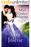 Mail Order Majesty : Clover Lake Grooms Book 1 (Brides of Beckham )