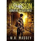Incursion: Vampire Apocalypse (THEM Post-Apocalyptic Series Book 2)