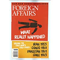 Foreign Affairs Magazine (What Really Happened in Iran,July/August 2014)