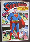 Superman: From the Thirties to the Seventies