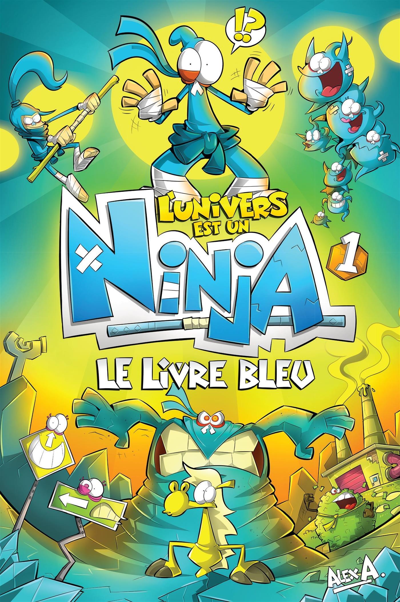 LUnivers est un Ninja - Tome 1: Le livre bleu (Un ...