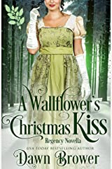 A Wallflower's Christmas Kiss (Connected by a Kiss Book 3) Kindle Edition