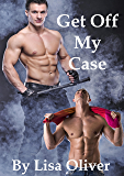 Get Off My Case (Stockton Wolves Book 1) (English Edition)