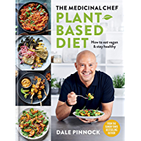 The Medicinal Chef: Plant-based Diet (English Edition)