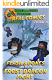 Flash and Bones and the Frost Dragon Fight: The Greatest Minecraft Comics for Kids (English Edition)