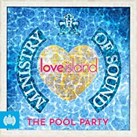 Love Island: Pool Party 2018 - Ministry Of Sound