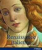 La Renaissance italienne : Architecture, peinture, sculpture, dessin